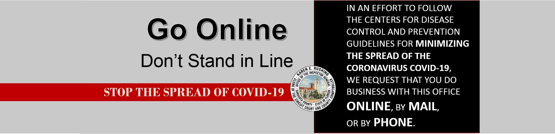 Go online. Don't stand in line. Stop the spread of COVID-19.